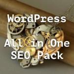 WordPressのSEO対策定番プラグイン「All in One SEO Pack」導入手順